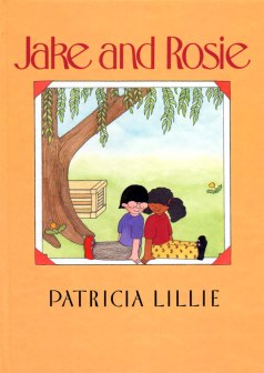 Illustrated by Patricia Lillie. Jake and Rosie are best friends, neighbors, and inseparable. They even try to dress like twins. 0ne day, Jake can't find Rosie, anywhere. He begins to cry. But she comes home and brings a nice surprise. Greenwillow Books/William Morrow 1989.